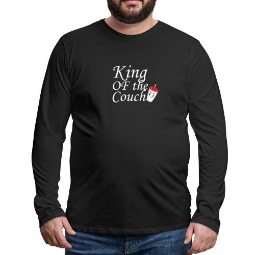 King of the Couch - Männer Premium Langarmshirt