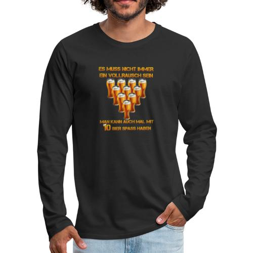spass mit bier - Männer Premium Langarmshirt