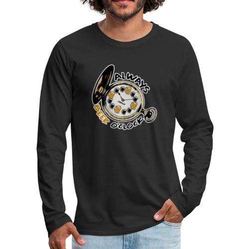 Always Beer O'clock - Mannen Premium shirt met lange mouwen