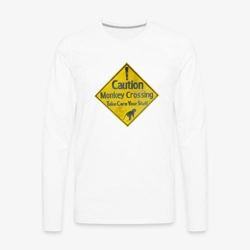 Caution Monkey Crossing - Männer Premium Langarmshirt
