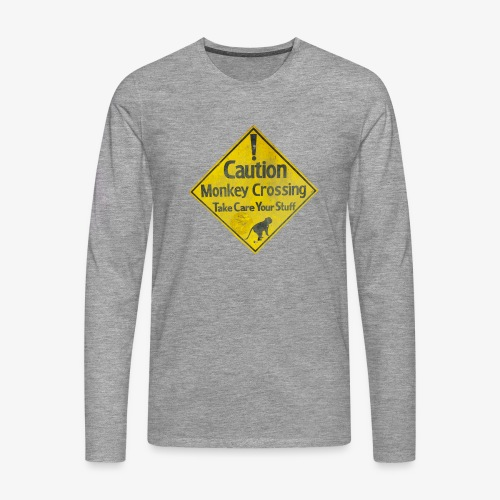 Caution Monkey Crossing - Männer Premium Langarmshirt