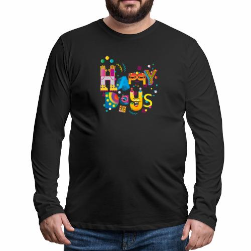 Happy happy days - Men's Premium Longsleeve Shirt