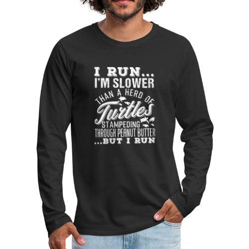Run Turtles As Fast As We Can - Männer Premium Langarmshirt