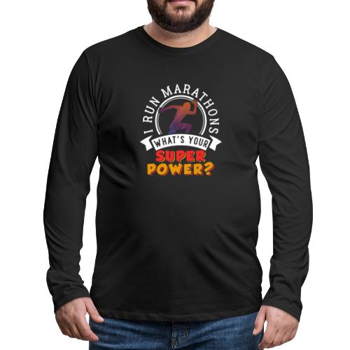 Running Marathons Super Power - Männer Premium Langarmshirt