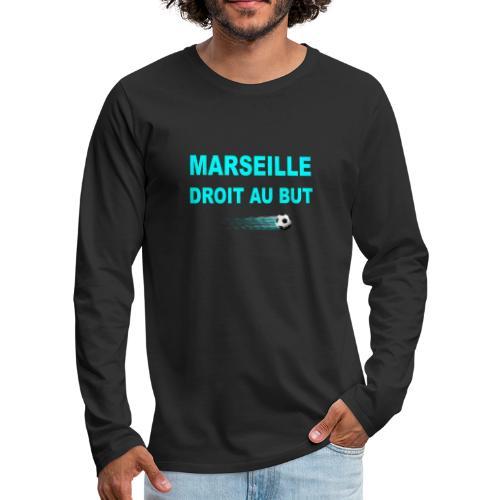 MARSEILLE DROIT AU BUT - T-shirt manches longues Premium Homme