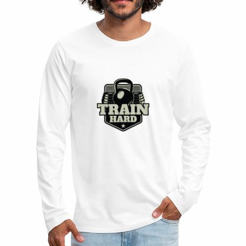 Train Hard - Männer Premium Langarmshirt