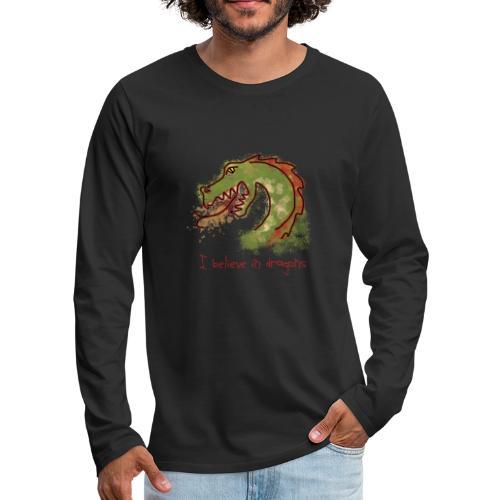 I believe in dragons - Men's Premium Longsleeve Shirt