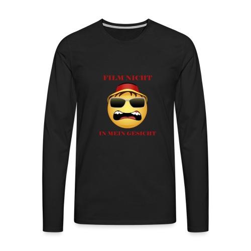 Film nicht in mein Gesicht - Männer Premium Langarmshirt