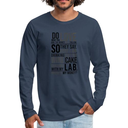 Wine, Cake, Lab III - Miesten premium pitkähihainen t-paita