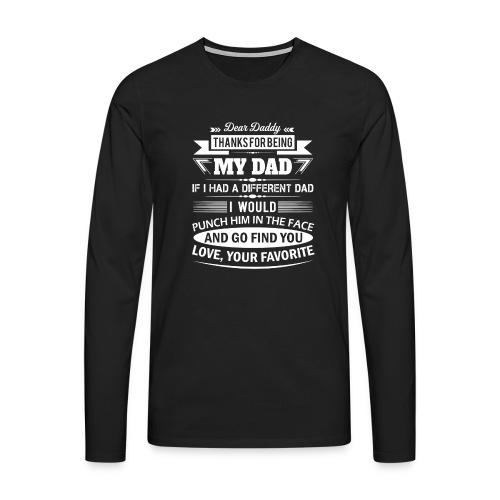 Dear Daddy... - Men's Premium Longsleeve Shirt