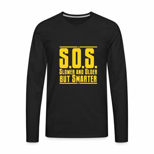 SOS Più lento e più vecchio ma più intelligente - Maglietta Premium a manica lunga da uomo