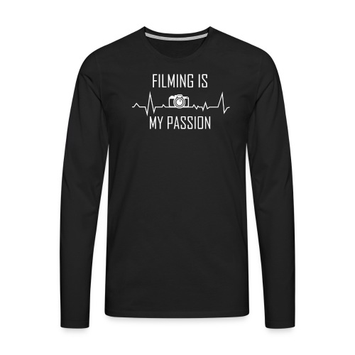 filming is my passion Merchandise by SPDY - Männer Premium Langarmshirt