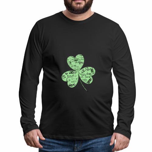 Green Clover With Love Typography / Fortuna e Amor - Maglietta Premium a manica lunga da uomo
