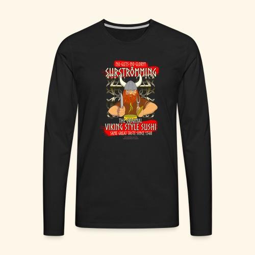Surströmming Challenge Viking Sushi T-Shirt - Männer Premium Langarmshirt