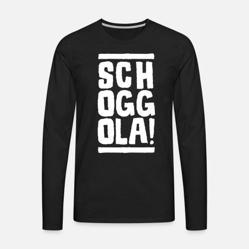 Schoggola! - Männer Premium Langarmshirt