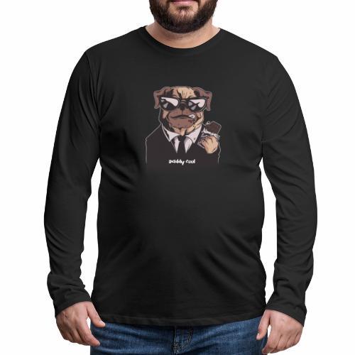 Daddy Cool Mops - Männer Premium Langarmshirt