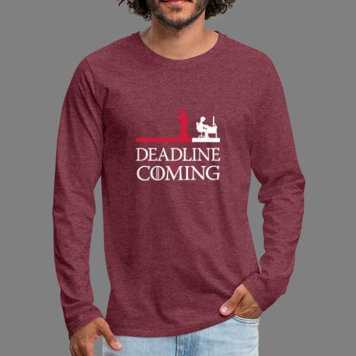 deadline is coming - Männer Premium Langarmshirt