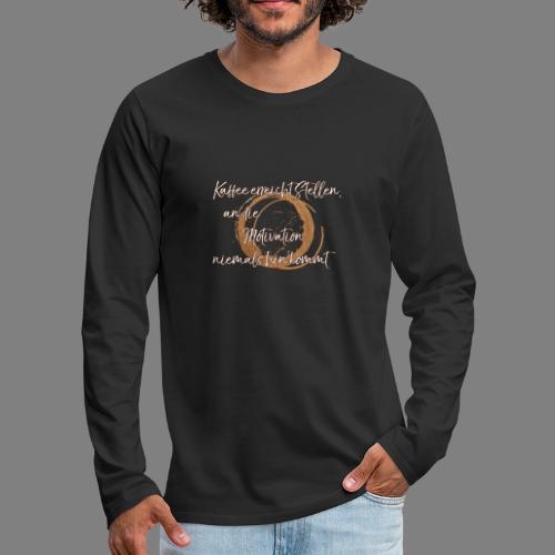 Kaffee - Männer Premium Langarmshirt