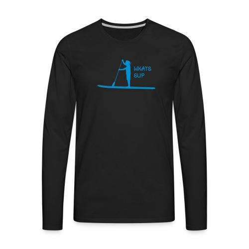 What's SUP - Männer Premium Langarmshirt