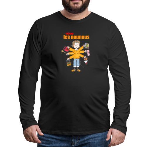 Danger ecole vive les nounous [mp] - T-shirt manches longues Premium Homme