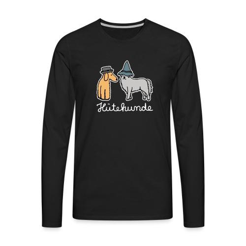 Hütehunde Hunde mit Hut Huetehund - Männer Premium Langarmshirt