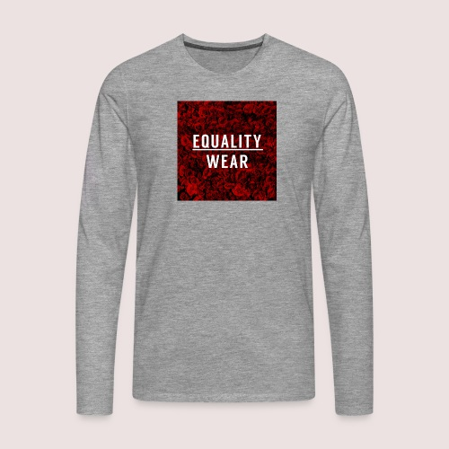 Equality Wear Rose Print Edition - Men's Premium Longsleeve Shirt