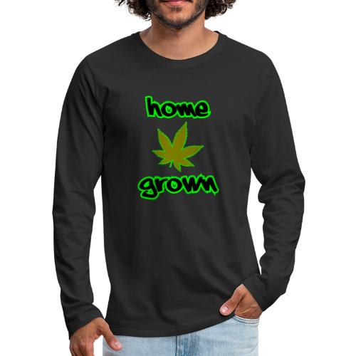 Home Grown - Men's Premium Longsleeve Shirt