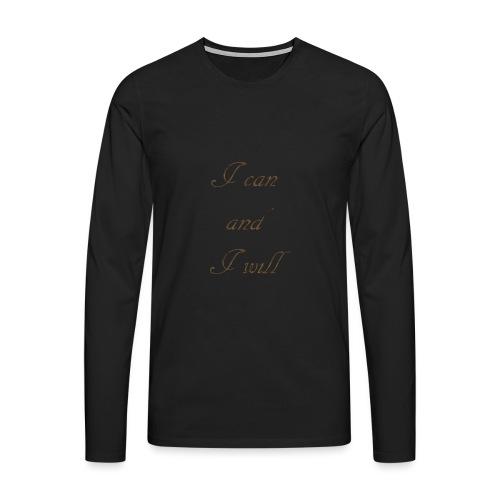 Je peux et je vais - T-shirt manches longues Premium Homme