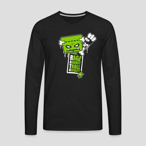 Rage against Trolls - T-shirt manches longues Premium Homme