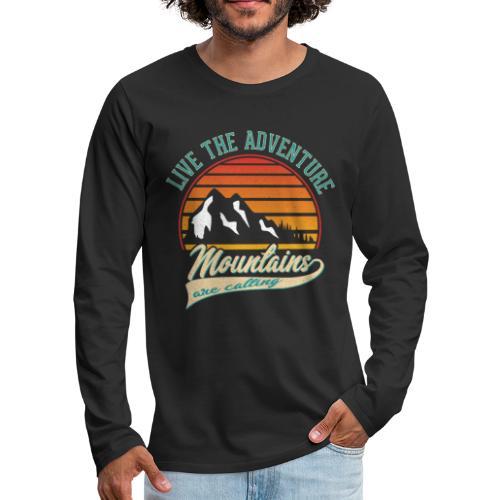 Live The Adventure Mountains are calling - Outdoor - Männer Premium Langarmshirt
