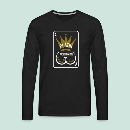 Platin Arschkarte_1 - Männer Premium Langarmshirt