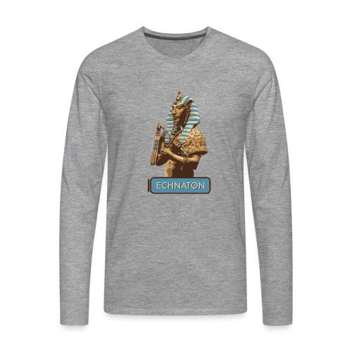 Echnaton – Sonnenkönig von Ägypten - Männer Premium Langarmshirt