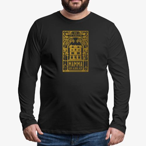 mamma kom aldrig hem 300dpi gold png - Långärmad premium-T-shirt herr