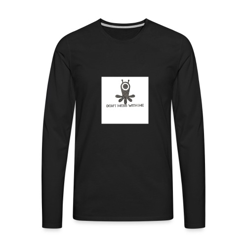 Dont mess whith me logo - Men's Premium Longsleeve Shirt