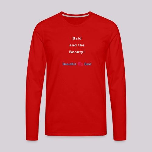 Bald and the Beauty w - Mannen Premium shirt met lange mouwen