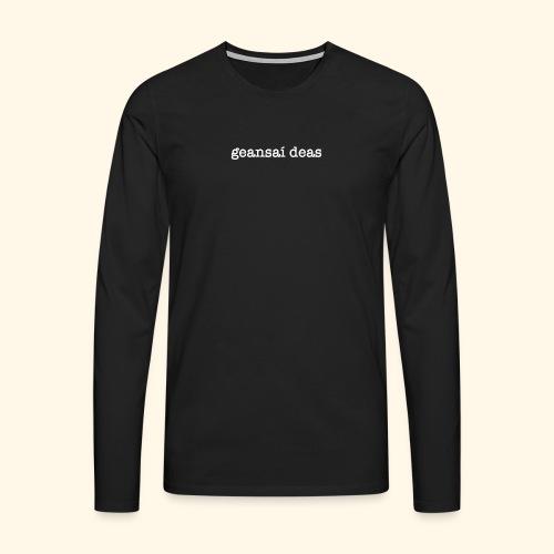 geansai deas - Men's Premium Longsleeve Shirt