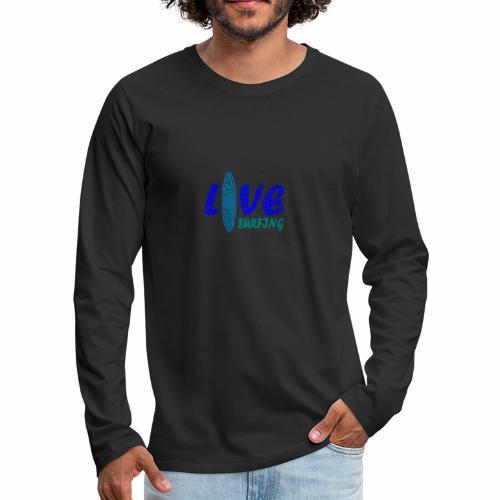 Love Surfing - Männer Premium Langarmshirt