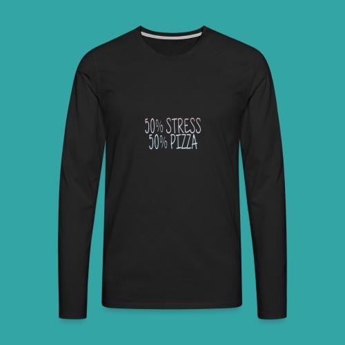 50% stress 50% pizza - Men's Premium Longsleeve Shirt