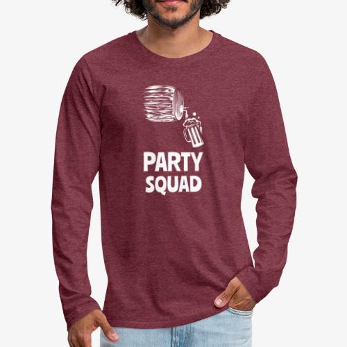 Lustiges Party Shirt I Funny Party Shirt - Männer Premium Langarmshirt