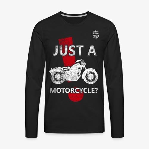 JustAMotorcycle2 - Camiseta de manga larga premium hombre
