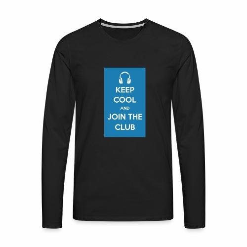 Join the club - Men's Premium Longsleeve Shirt