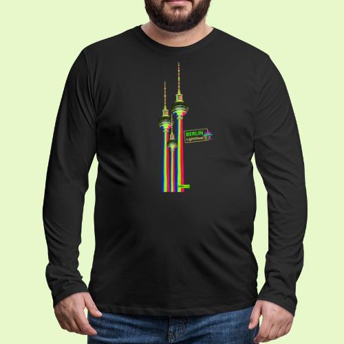 Fernsehturm / BerlinLightShow im Triple-Look - Männer Premium Langarmshirt