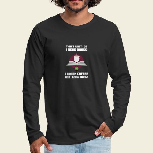 Buch und Kaffee, hell - Männer Premium Langarmshirt