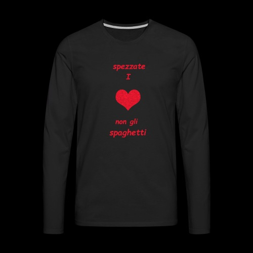 Spezzate I Cuori - Maglietta Premium a manica lunga da uomo