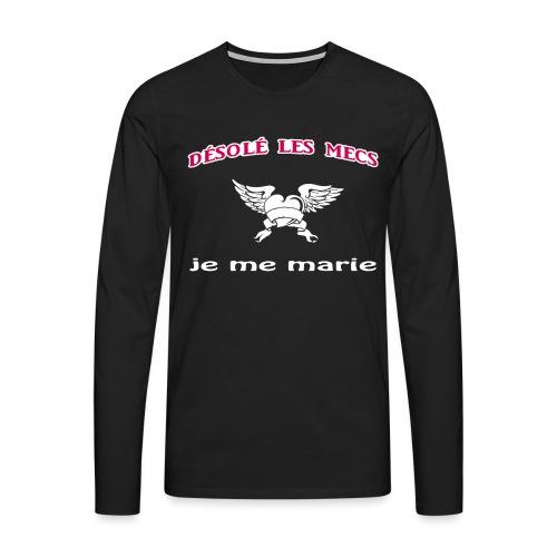 Désolé les mecs, je me marie ! - T-shirt manches longues Premium Homme