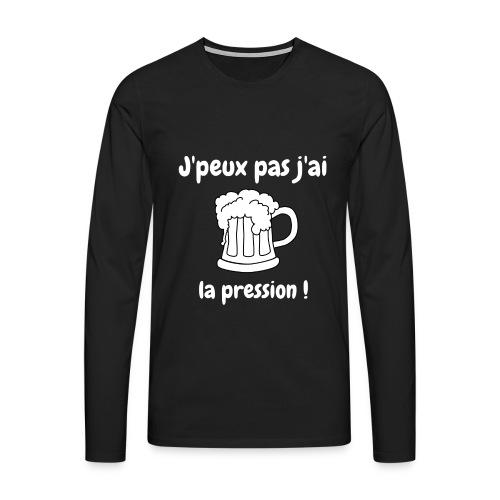 j'peux pas j'ai la pression - T-shirt manches longues Premium Homme
