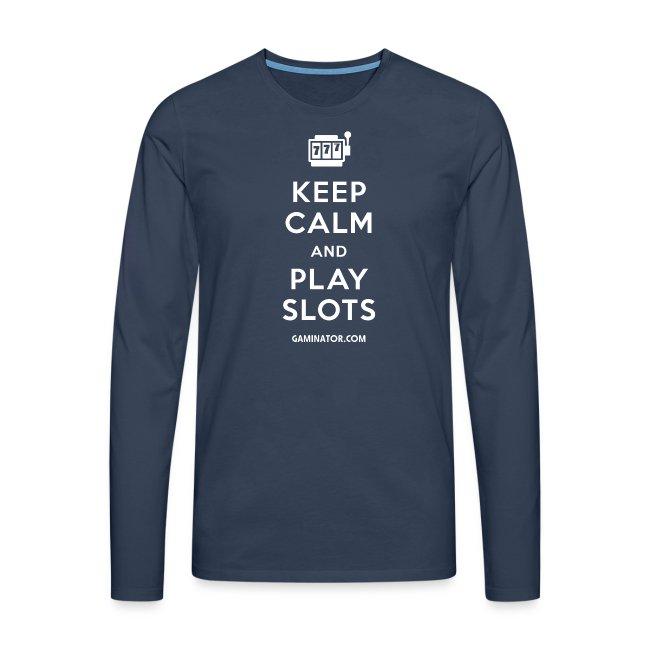 Keep Calm and Play Slots