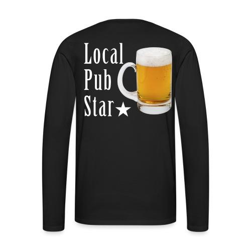 Lokalna gwiazda pubu - Koszulka męska Premium z długim rękawem