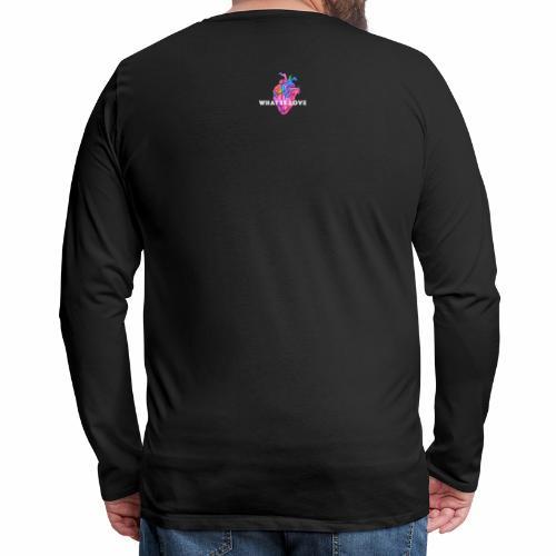 WHAT IS LOVE - Premium langermet T-skjorte for menn
