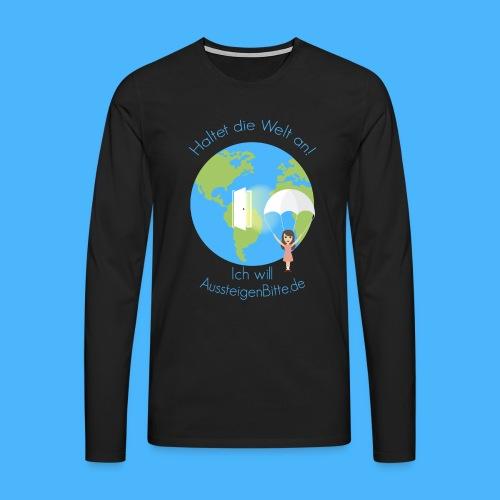 Aussteigen Bitte Shirt2 png - Männer Premium Langarmshirt